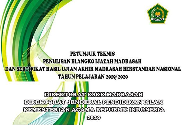 Unduh Juknis Pengisian Blangko Ijazah Jenjang Madrasah Tahun 2020
