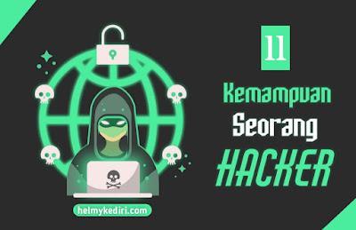 Kemampuan yang dimiliki seorang hacker sejati