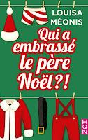 http://lesreinesdelanuit.blogspot.fr/2017/12/qui-embrasse-le-pere-noel-de-louisa.html