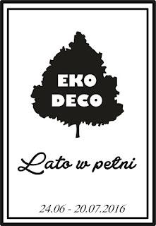http://eko--deco.blogspot.com/2016/06/wyzwanie-lato-w-peni-od-eko-deco.html