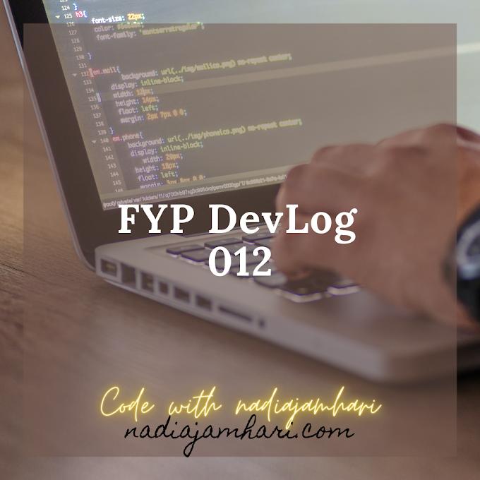 Journal: FYP-DevLog 012: Summary August
