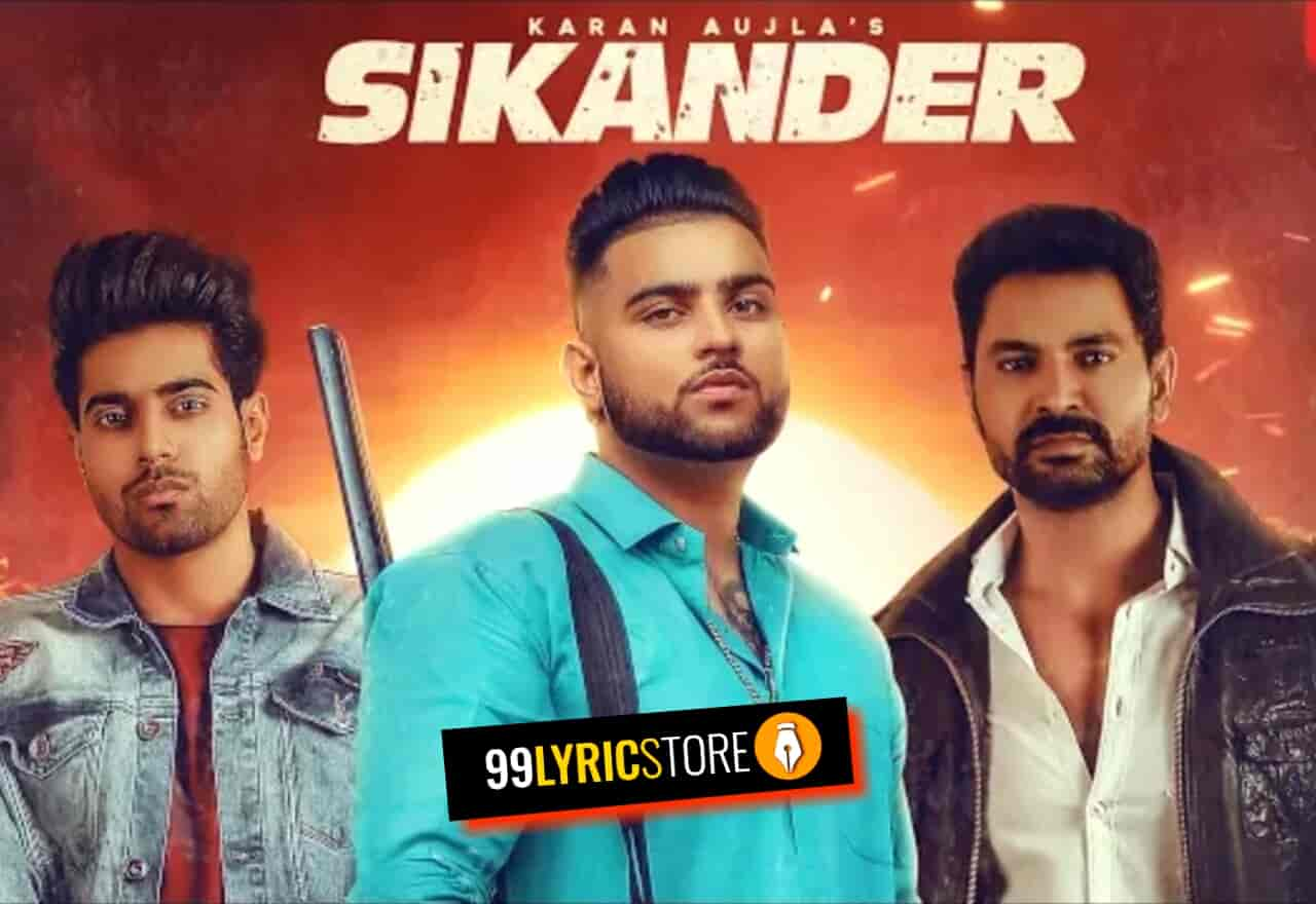 Sikander Song sung by karana Aujla from movie Sikander 2