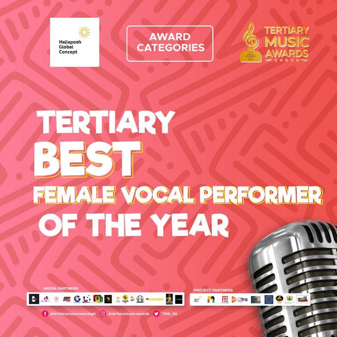 Tertiary Music Awards Ghana - Hajiaposh Global concepts Sponsors the Tertiary Best Female Vocal performer of the year category