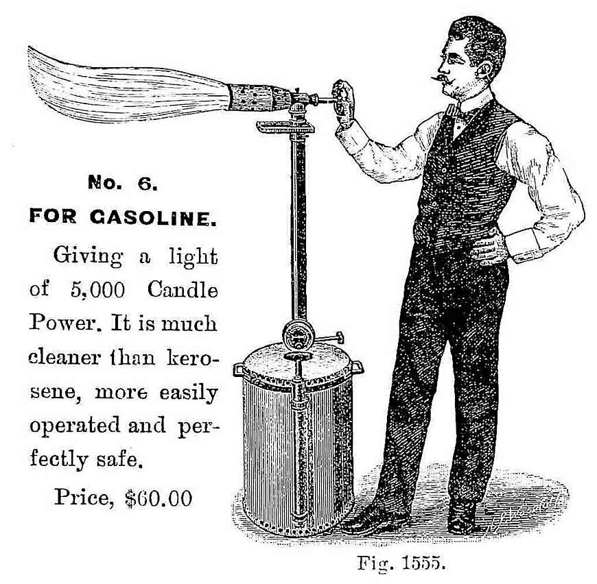 portable temporary industrial illumination, a 1900 gasoline torch