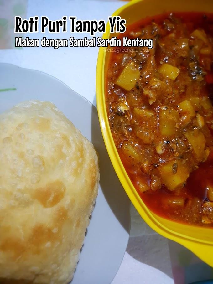 Resipi Roti Puri Tanpa Yis.