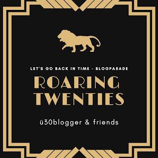 blogparade: Roaring Twenties - ü30Blogger & Friends