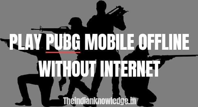 PLAY  PUBG  MOBILE  OFFLINE  WITHOUT  INTERNET | SIMPLE  HACK