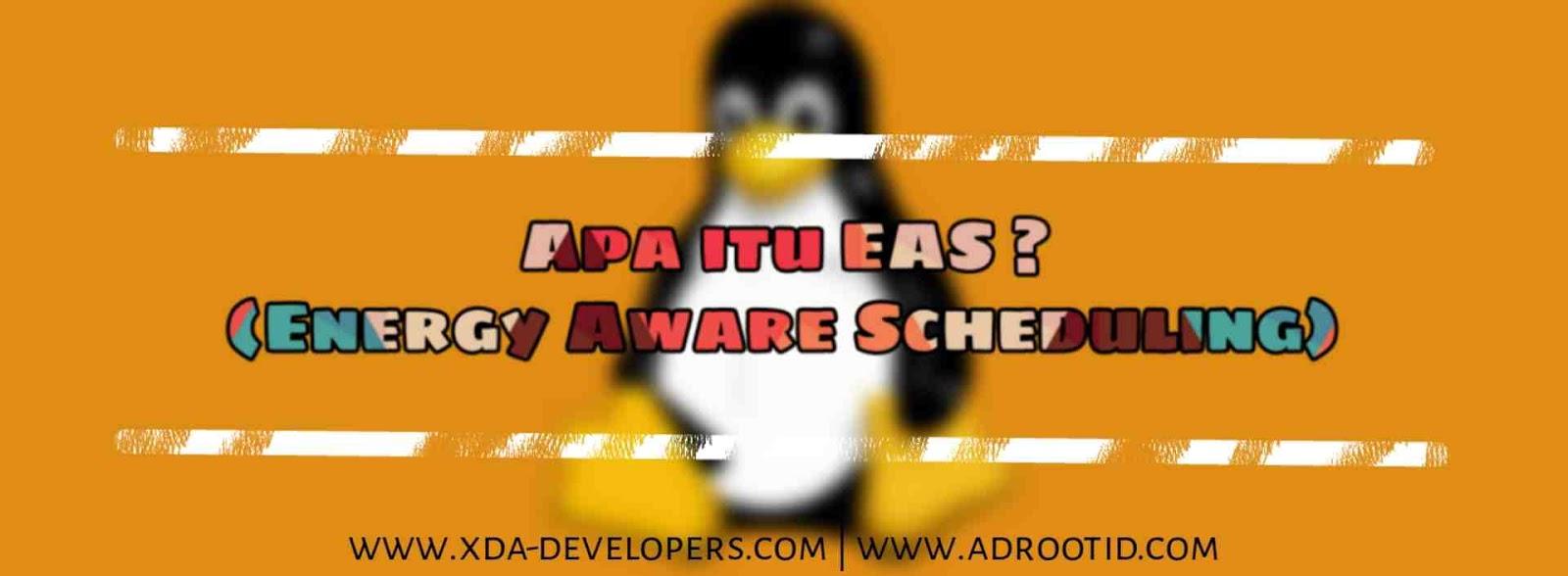 Apa itu EAS Kernel