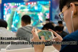 Kecanduan Game Resmi Dinyatakan Sebagai Penyakit Menurut WHO