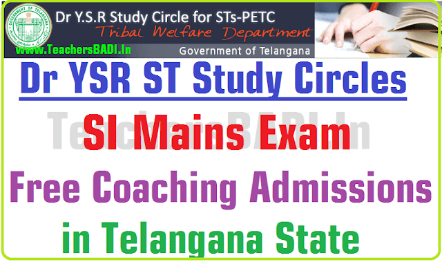 SI Mains Exam,Free Coaching,Dr YSR ST Study Circles in Telangana