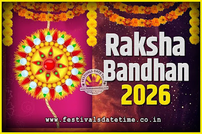 2026 Raksha Bandhan Date and Time, 2026 Raksha Bandhan Calendar