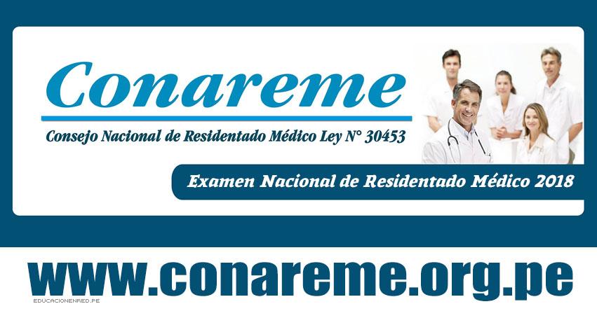 CONAREME 2018: Cronograma Admisión al Residentado Médico (Examen 03 Junio) Sistema Nacional de Residentado Médico - www.conareme.org.pe