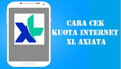 Cara Cek Kuota Internet XL Axiata
