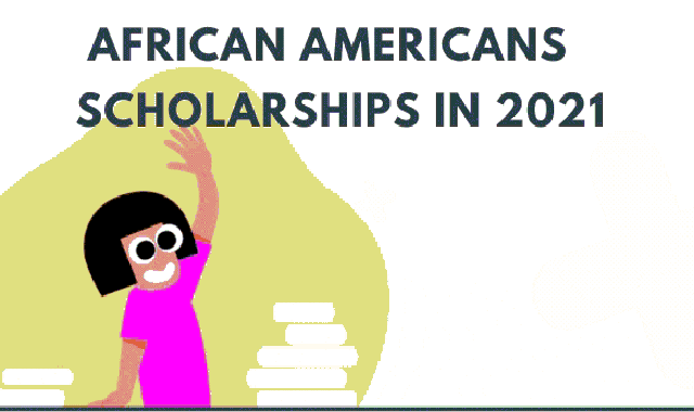 Scholarships Available for African Americans in 2021 #infographic