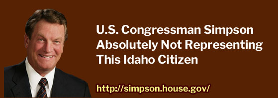 U.S. Congressman Simpson Absolutely Not Representing This Idaho Citizen