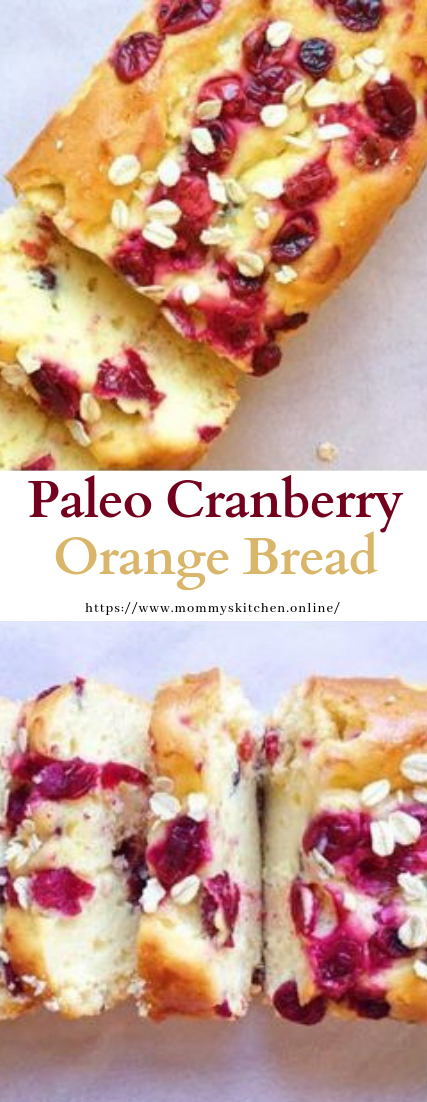 Paleo Cranberry Orange Bread #recipe #healthy