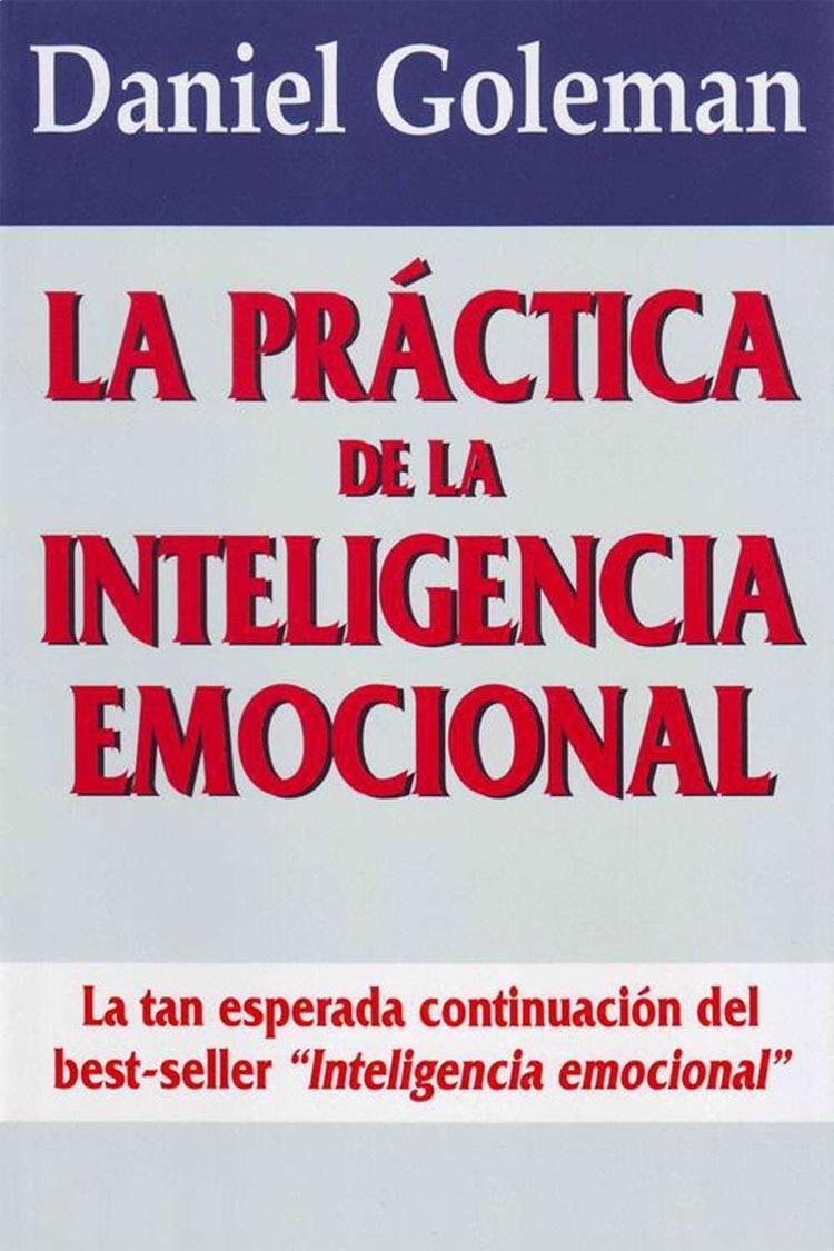 La práctica de la Inteligencia Emocional – Daniel Goleman [MultiFormato]