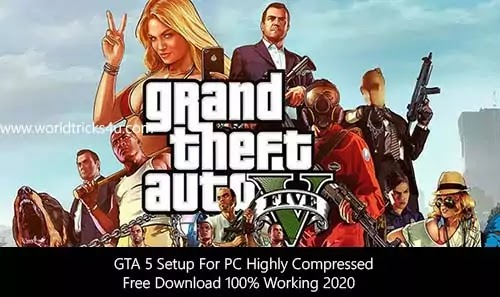 Download GTA 5 Setup For PC Highly Compressed Free Download 100% Working 2020