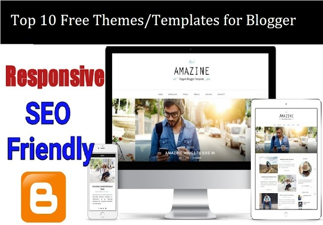 Top 10 Free Themes/Templates for Blogger
