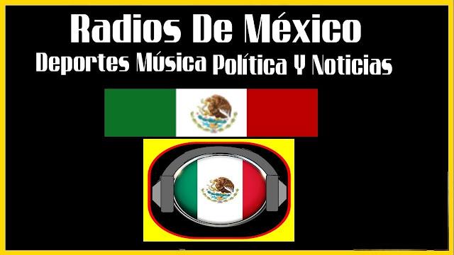 escuchar radio de mexico