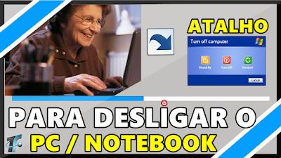Como Criar Atalho para Desligar o PC / Notebook