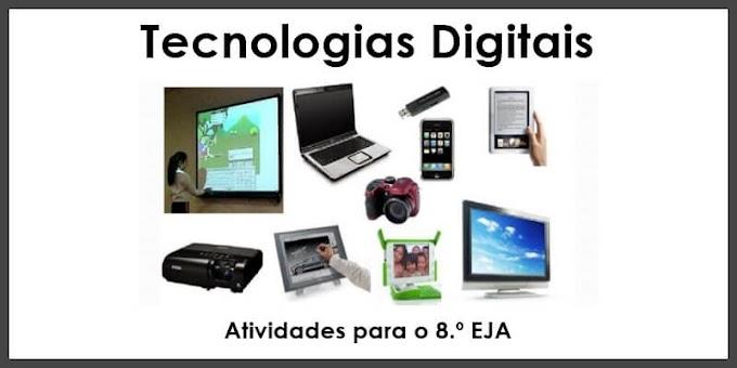 O que são Tecnologias Digitais e qual a sua importância - Atividades de Artes para o 8.º EJA