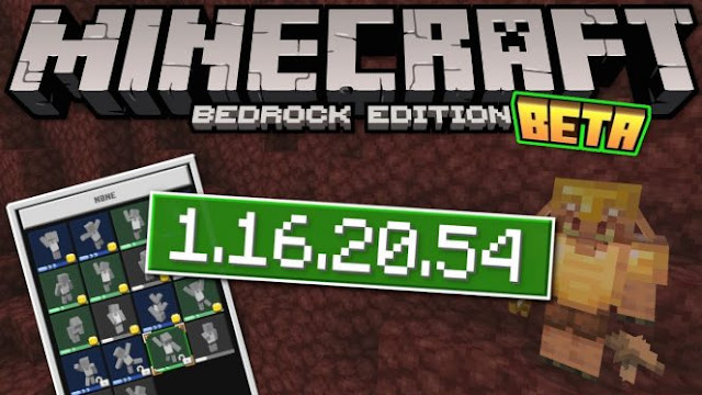 Minecraft Beta - 1.16.20.54 (Xbox One/Windows 10/Android)
