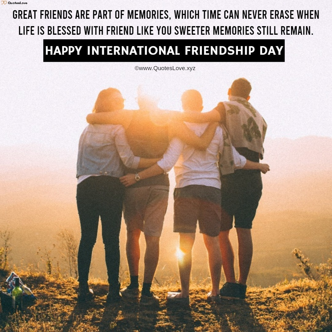 International Friendship Day Quotes, Sayings, Wishes, Greetings, Messages, Images, Pictures, Poster