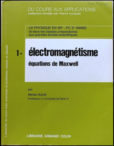 Du Cours Aux Applications : Tome 1, Electromagnétisme, Équations de Maxwell - Armand Colin