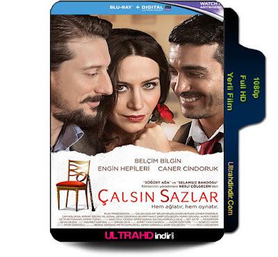فيلم لتبدأ الموسيقى Çalsın Sazlar