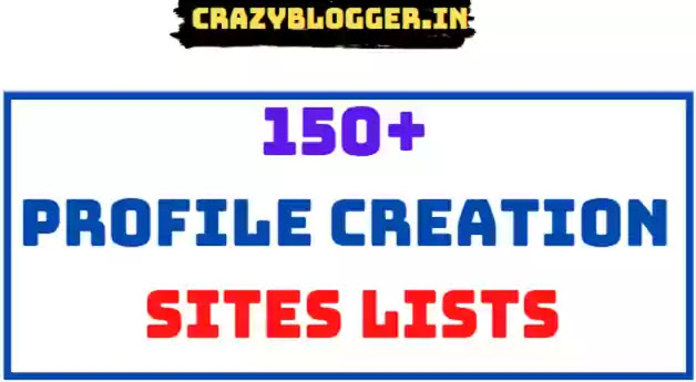 150+ Free High Da Pa Dofollow Profile Creation Sites With Instant Approval