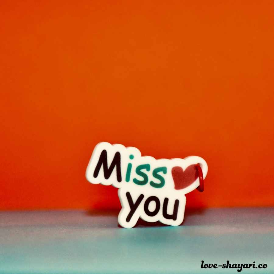 images of miss you
