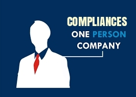 Compliances-For-One-Person-Company-OPC-under-the-Companies Act-2013