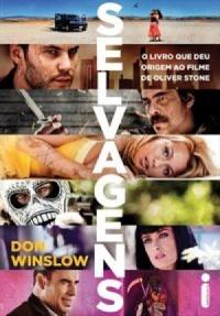 Resenha: Selvagens - Don Winslow