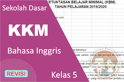 Download KKM Bahasa Inggris Kelas 5 K13 Semester 1