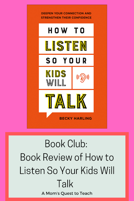 Book Club: Book Review of How to Listen So Your Kids Will Talk; A Mom's Quest to Teach; cover of How to Listen So Your Kids Will Talk