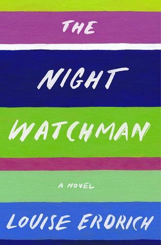 The Night Watchman by Louise Erdrich pdf