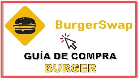 Cómo y Dónde Comprar BURGER SWAP (BURGER) Tutorial Actualizado