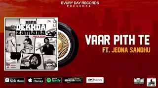 Checkout Jeona Sandhu new song Vaar Pith te lyrics on lyricsaavn