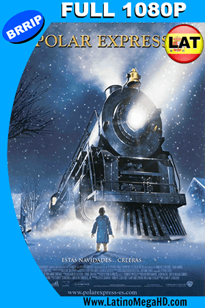 El Expreso Polar (2004) Latino HD Full 1080P ()