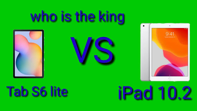 Tab S6 Lite and Apple iPad 10.2 which one is the king?