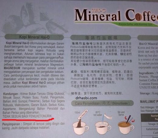 Mineral Coffee tidak sesuai bagi Fenilketonurik kerana mengandungi aspartame