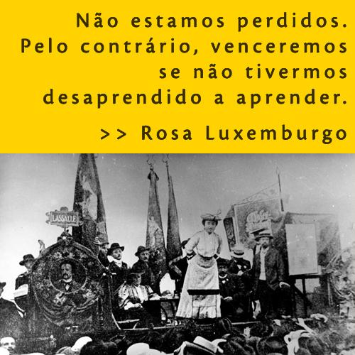 OPRIMIDOS E OPRESSORES - ...BOAL E ROSA LUXEMBURGO