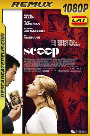 Scoop, la primicia (2006) 1080p BDRemux  Latino – Ingles