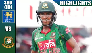 Cricket Highlights - Sri Lanka vs Bangladesh 3rd ODI 2017
