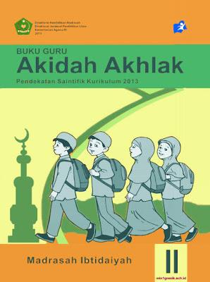 buku guru mata pelajaran aqidah akhlak kelas 2 madrasah ibtidaiyah kurikulum 2013