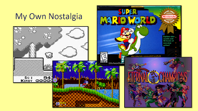 Title: My Own Nostalgia. Includes screenshot from Kirby's Dreamland of Kirby jumping down from a platform in a forest with a large tree to the left and fluffy clouds on the right. Next screenshot is from Sonic The Hedgehog showing Sonic running through the Green Hill Zone with cubic palm trees, green ground, and a brown checkered pattern beneath it. Next is the title screen from Eternal Champions showing the logo and all the fighters surrounding it. Last is the box art for Super Mario World, featuring Mario with a yellow cape riding the back of Yoshi, the green dinosaur and the Nintendo Seal of Approval.