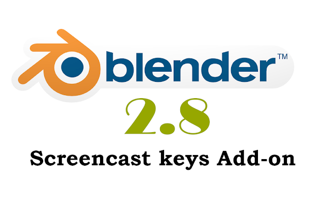 Blender 2.8 screen cast keys add-on