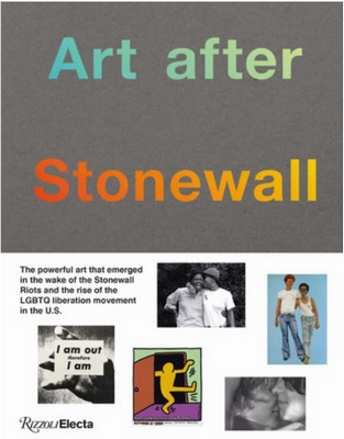 Art after Stonewall, 1969-1989