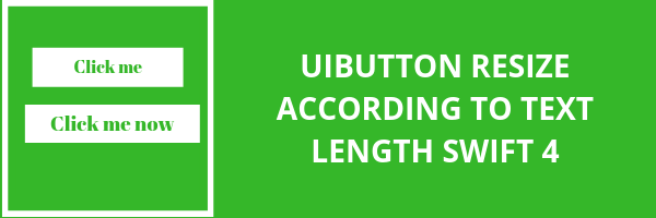 Swift Tutorial: UIButton resize according to text length